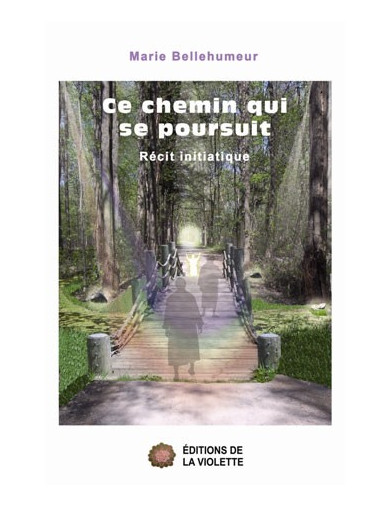 Ce chemin qui se poursuit