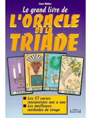 Le grand livre de l'oracle de la Triade