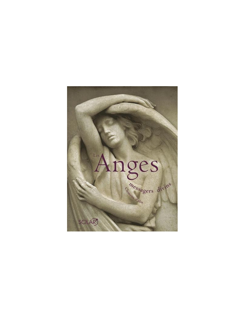 Les Anges - Messagers divins