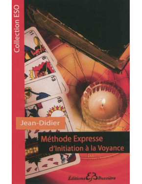 METHODE EXPRESSE D'INITIATION À LA VOYANCE