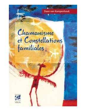 Chamanisme et constellations familiales