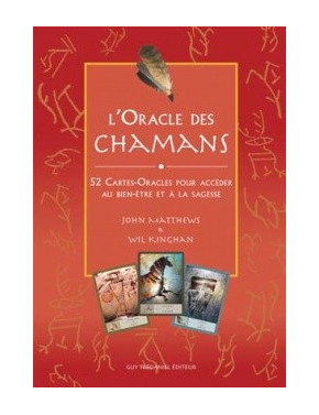 ORACLE DES CHAMANS