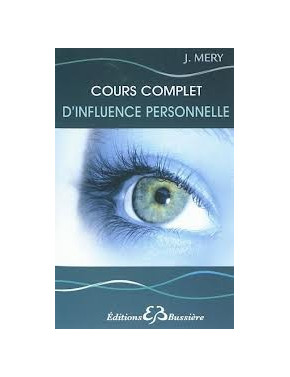 COURS COMPLET D'INFLUENCE PERSONNELLE