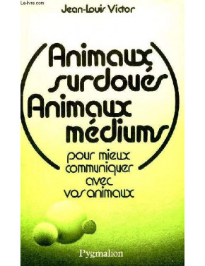 ANIMAUX SURDOUES ANIMAUX MEDIUM
