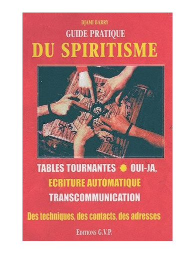GUIDE PRATIQUE DU SPIRITISME