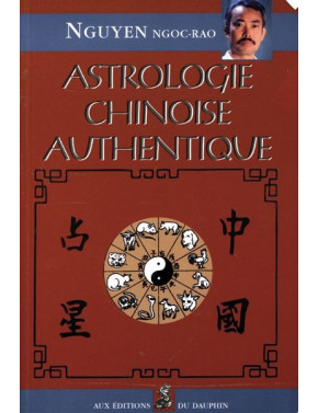 ASTROLOGIE CHINOISE AUTHENTIQUE
